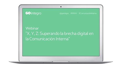 X, Y, Z: Superando la brecha digital en la Comunicación Interna